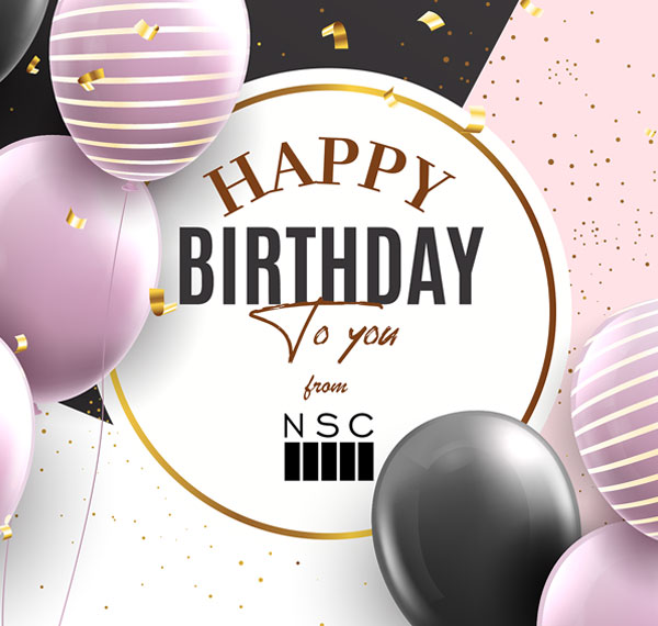 NSC extends its birthday campaign for ALL New Customers, all year long!